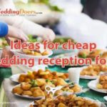 cheap wedding reception food ideas